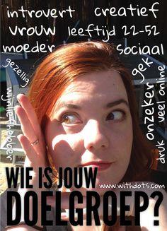 Wil je dat de juiste mensen op je website komen, bepaal een doelgroep! Hoe? Dat lees je in dit artikel!