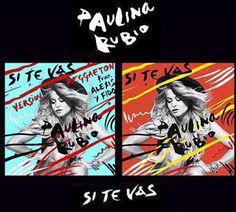Paulina Rubio - Si Te Vas ft Alexis & Fido