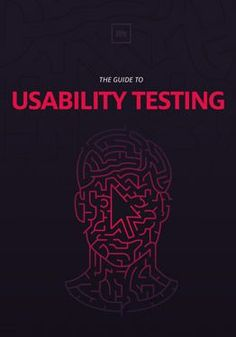 The Guide to Usability Testing - Free e-book by UXPin. If you like UX, design, or design thinking, check out theuxblog.com