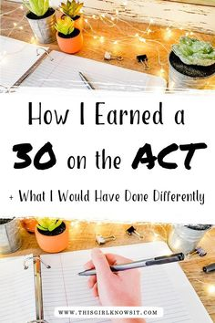 How I Earned a 30 on the ACT (and what I would have done differently How I Earned a 30 on the ACT (and what I would have done differently) — This Girl Knows It - Earn College Scholarships Exam Study Tips, School Study Tips, School Tips, School Stuff, Study Habits, Act Study Guide, Study Help, School Notes, School Ideas