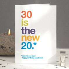 30th Birthday Card Humorous Sarcastic 30 Is The New 20 Funny Greetings Free UK Delivery