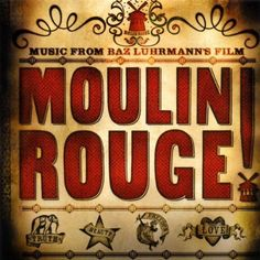 Moulin Rouge! Music from Baz Luhrmann's Film ~ Mya, http://www.amazon.com/dp/B00005BJ2O/ref=cm_sw_r_pi_dp_xW2Rtb017GK4D