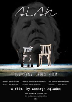 documentary of Alan Rickman at Rustaveli National Theater in Tbilsi, Georgia (formerly governed by Russia) the film was shot in June 2007 by Grusin Pictures and restored by AGFilm in 2016