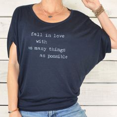 Fall In Love With As Many Things As Possible – SuperLoveTees | Graphic Tees Inspired By Love