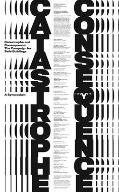 Yale School of Architecture Poster series Poster design Designed at Pentagram under the direction of Michael Bierut While at. Poster Retro, Typo Poster, Poster Fonts, Typographic Poster, Poster Layout, Poster Quotes, Event Poster Design, Poster Design Inspiration, Typography Inspiration
