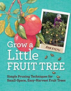 Grow your own apples, plums, cherries, and peaches in even the smallest backyard! Expert pruner Ann Ralph reveals a simple yet revolutionary secret that keeps an ordinary fruit tree much smaller than normal. These great little trees take up less space, require less care, offer easy harvest, and make a fruitful addition to any home landscape.
