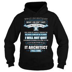 IT ARCHITECT T-Shirts, Hoodies. CHECK PRICE ==► Funny Tee Shirts