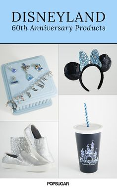 40 Disneyland Products That Will Help You Celebrate the 60th Anniversary in Style