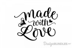 Free SVG Cut File Made with Love compatible with Cricut, Cameo silhouette