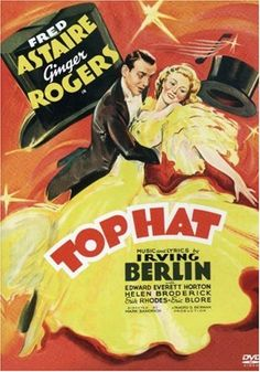 Fred Astaire and Ginger Rogers. Top Hat is a funny and heartfelt film from the duo (one of many). A case of mistaken identity combined with great singing and dancing makes this an awesome romantic comedy.