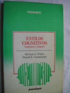 Estilos cognitivos : naturaleza y orígenes / Herman A.      Witkin, Donald R. Goodenough. -- Madrid : Pirámide, cop. 1991 http://absysnetweb.bbtk.ull.es/cgi-bin/abnetopac01?TITN=537013