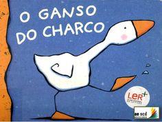 O ganso do charco by cruchinho via slideshare