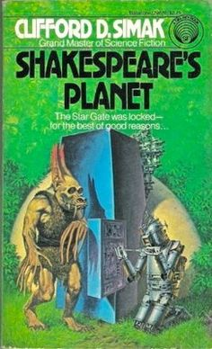 Shakespear's Planet (1976) by Clifford D. Simak. 1982 cover by Darrell K. Sweet.