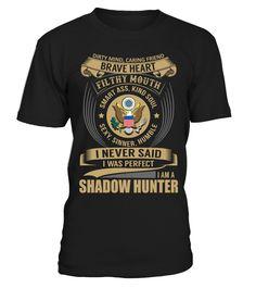 Shadow Hunter - Never Said I Was Perfect