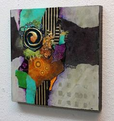 """CAROL NELSON FINE ART BLOG: Abstract Mixed Media Collage Art Painting, """"Imagine"""" by Carol Nelson Fine Art"""