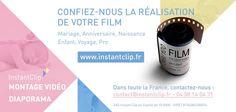 Confiez-nous la réalisation de votre film ! - Instant Clip