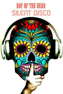 Day of the Dead Silent Disco