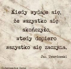 Prawda... Motivational Words, Inspirational Quotes, Different Quotes, Life Motivation, Good Thoughts, Poetry Quotes, True Quotes, Quotations, Wisdom