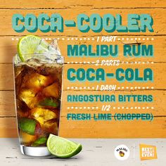 Chill out with a MALIBU Coco-Cooler  Ingredients: 1 part  Malibu 2 parts Coca Cola 1  Dash Angostura Bitters ½ Fresh Lime (chopped)  How to Mix: Muddle the fresh lime with the bitters and Malibu in a highball. Then fill with ice cubed and top with Coca Cola.  http://www.maliburumdrinks.com/us/rum-drinks-and-cocktails/malibu-coco-cooler1/