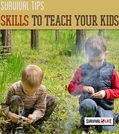 Survival Skills To Teach Your Kids | Survival Prepping Ideas, Survival Gear, Skills & Emergency Preparedness Tips. | http://survivallife.com/2014/10/08/survival-skills-for-kids/
