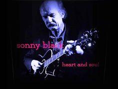 Sonny Black - Heart and Soul - Blues Walkin' By My Side       Blues kalpten gelen seslerle yapılır.Yoksa siz Blues sevmiyormusunuz :))   From the heart comes the blues or dont you like the blues  :))