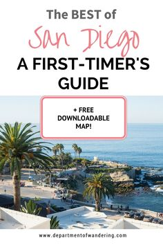 Best of San Diego: A First-Timer's Guide