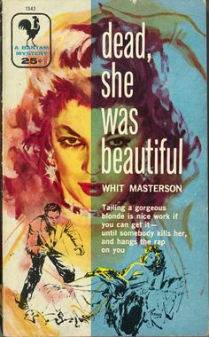 """""""Dead, She Was Beautiful"""" (1956) - Cover art by Baryé Phillip"""