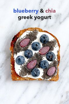 Greek yogurt, chia seeds & blueberries on toast + tons of healthy toast toppings!