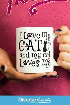 I Love My Cat and My Cat Loves Me - mug / cup Share your cat passion with this beautifully designed mug for any proud cat owner. Available here - https://diversethreads.com/products/i-love-my-cat-my-cat-loves-me-mug