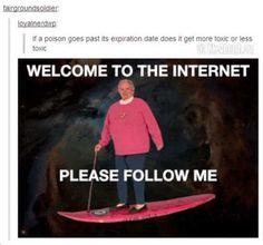 I would follow him