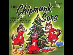 Alvin and the Chipmunks - The Chipmunk Song (Christmas Don't Be Late) bi...