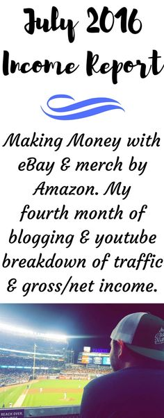 JULY 2016 – MONTHLY INCOME REPORT – MAKING MONEY ONLINE WITH EBAY   AMAZON e54c0b09a