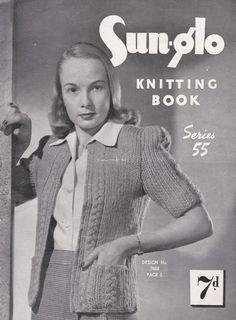 Vintage 1940s  Sunglo Knitting Pattern Series by jennylouvintage