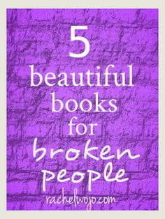 Books for Broken People of all kinds. Especially those with hurting hearts. http://www.janetcampbell.ca/