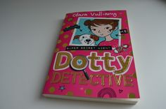 Dotty Detective Review- a brilliant detective style story for girls aged 5 - 8.