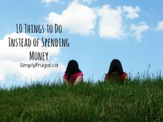 10 things to do instead of spending money