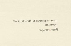 Ernest Hemingway Typed Quote Hemingway Quote First Draft