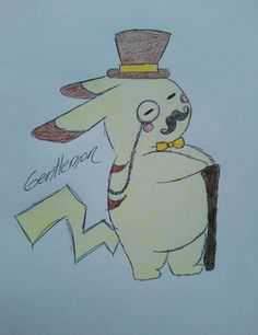 My drawing is for all the people who run across the street and search pokémon^^ Good fitness xD Pikachu as gentlemon x3