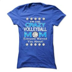 im a crazy VOLLEYBALL MOM - #funny tshirt #funny sweater. GET YOURS => https://www.sunfrog.com/Sports/im-a-crazy-VOLLEYBALL-MOM-Ladies.html?68278