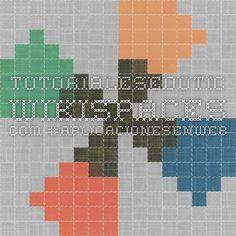 tutorialesedutic.wikispaces.com #aplicacionesenweb