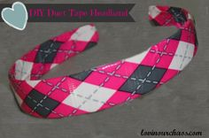DIY Duct Tape Headband ~ Quick & Easy craft to do with the kiddos!