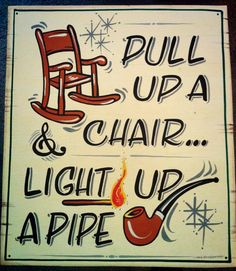 Pull up a chair and light up a pipe.  #pipe  #sign  #pipesmoking  Goodfellas Cigar Shop