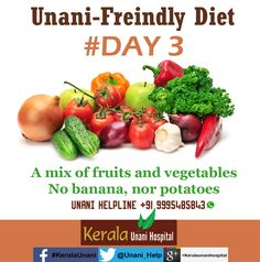 Unani-Friendly Diet - DAY 3. Follow us for tips of the coming days  Unani Helpline: +91 9995 485843