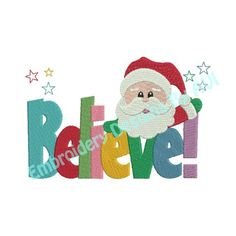 Christmas Santa Claus Believe Saying by embroiderydesignsavi, $3.00