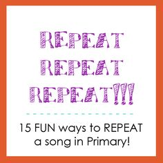 Repetition for Singing Time
