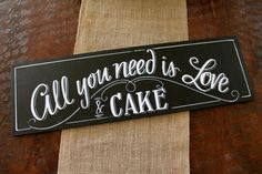 All you need is Love & Cake vintage wedding sign by ArtsyQuotes, $49.99
