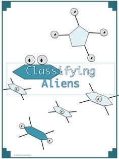 Classification of Aliens:  An Activity For Middle School Science