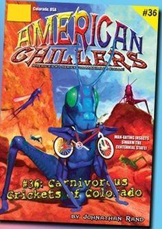 #36 Carnivorous Crickets of Colorado, $5.95