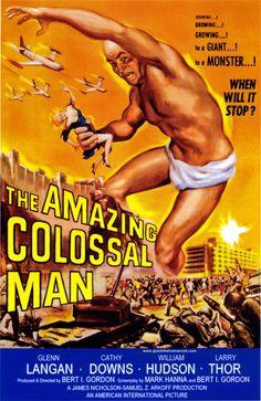 The Amazing Colossal Man - USA (1957) Director: Bert I. Gordon