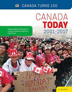 """A Time of Great Change -- Building Toward the Future -- Changing Communities -- Crisis in Canada -- Constructing Canada -- Crossing Cultures -- Everyday Entertainment -- Helping Forgotten Animals -- Timeline -- Glossary -- To Learn More -- Index/About the Author. """"Canada celebrates 150 years as a nation and stes the stage for a bright future."""" Challenges And Opportunities, Bright Future, Social Change, Citizenship, Social Studies, Timeline, Identity, Stage, Politics"""